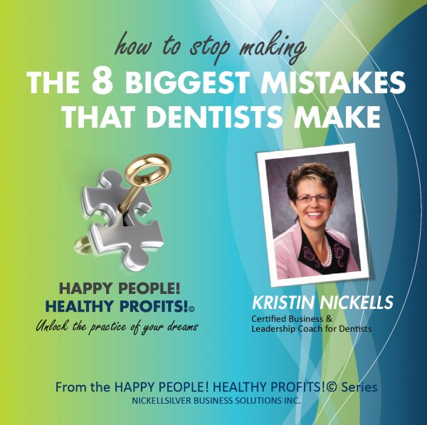 The 8 Biggest Mistakes Dentists Make
